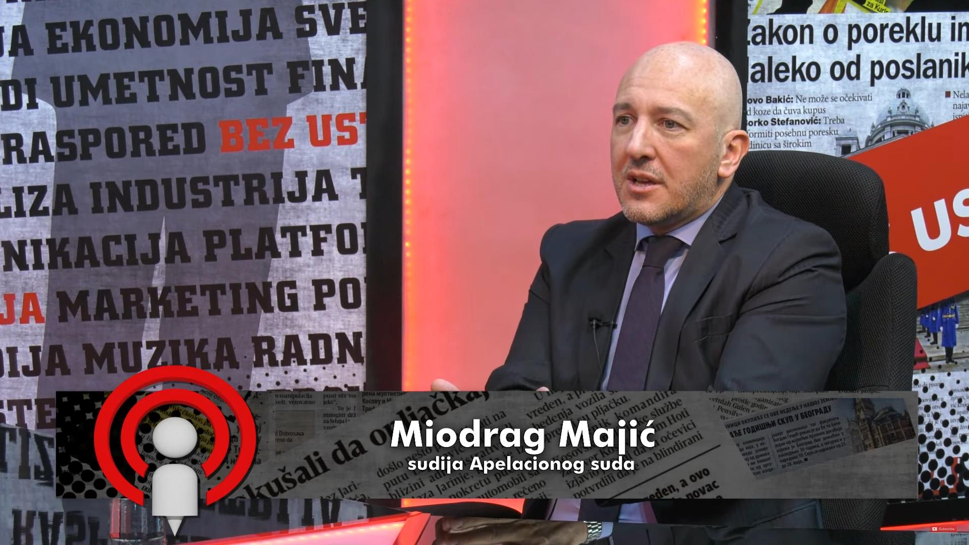 Miodrag Majić: Kada ste videli predstavnika aktuelne vlasti pred tužilaštvom i sudom?