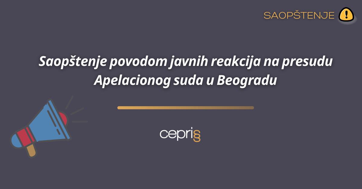 Saopštenje povodom javnih reakcija na presudu Apelacionog suda u Beogradu