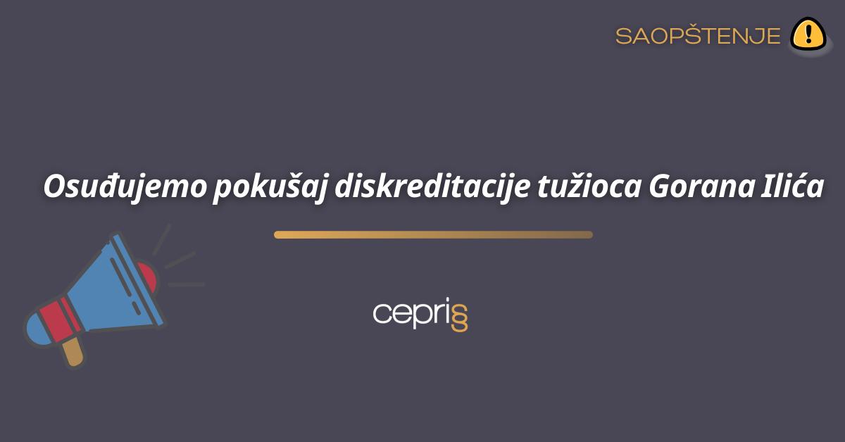CEPRIS: Osuđujemo pokušaj diskreditacije tužioca Gorana Ilića